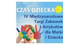 IV Międzynarodowe Targi Zabawek i Artykułów dla Matki i Dziecka Czas Dziecka