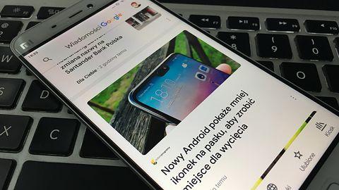 Wiadomości Google: doskonały czytnik przebije bańkę informacyjną na Androidzie
