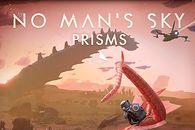 """Hello Games nie zna litości. Ileż można rozwijać ten No Man's Sky? Oto """"Prisms"""""""