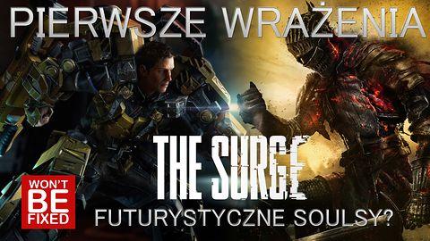The Surge - Futrystyczne dark soulsy? - Pierwsze wrażenia
