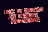 .NET Linux vs Windows - test wydajności .NET Core 3.1, .NET 5.0, a także Mono