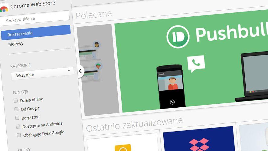 Dodatki do Chrome'a zainstalujesz tylko ze Sklepu: według Google to najlepsze źródło
