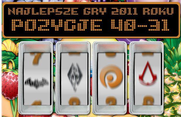50 najlepszych gier 2011 roku według redakcji Polygamii - miejsca 40-31