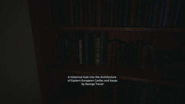 """Na początku gry możemy znaleźć książkę """"Historyczne spojrzenie na architekturę zamków i warowni wschodniej Europy"""" autorstwa George'a Trevor'a. Autor tej książki, to znana w serii Resident Evil postać. Jest to architekt, którego zatrudnił Oswell Spencer do zaprojektowania willi w Raccoon City. Ot taki smaczek"""