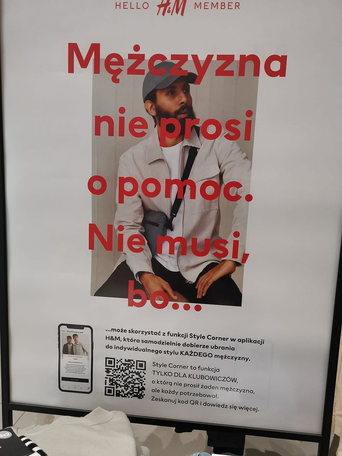 """H&M plakat """"Mężczyzna nie prosi o pomoc. Nie musi bo..."""""""