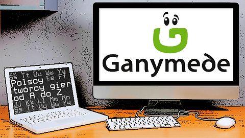 Polscy twórcy gier od A do Z: Ganymede