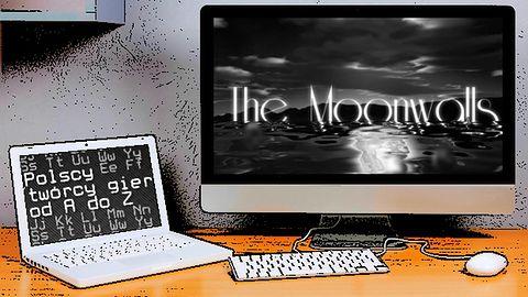 Polscy twórcy gier od A do Z: The Moonwalls
