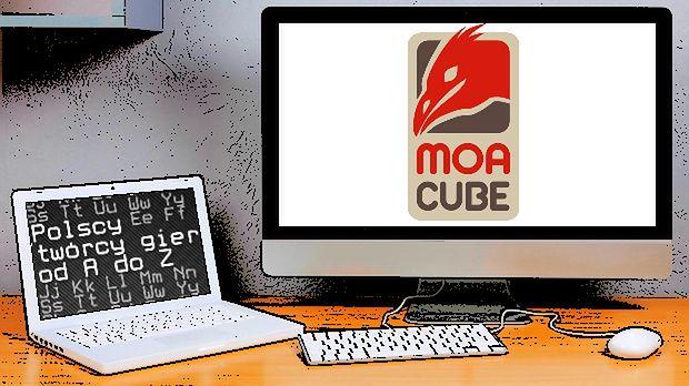 Polscy twórcy gier od A do Z: MoaCube
