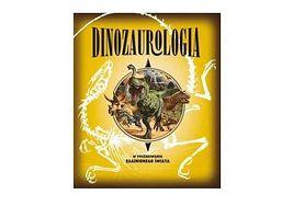 """""""Dinozaurologia"""" Wydawnictwo DEBIT"""