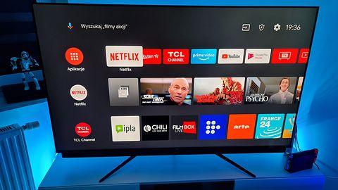 TCL: telewizory z 2019 i 2020 otrzymają Android 11