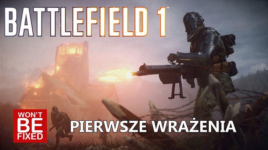 Battlefield 1 - Pierwsze wrażenia - Czy warto zagrać?