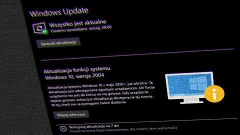 Windows 10: Microsoft nie dał rady. Blokuje najnowszą aktualizację