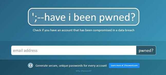 Have I Been Pwned – jeden ze sposobów na sprawdzenie, czy dane logowania nie są już dostępne dla innych.