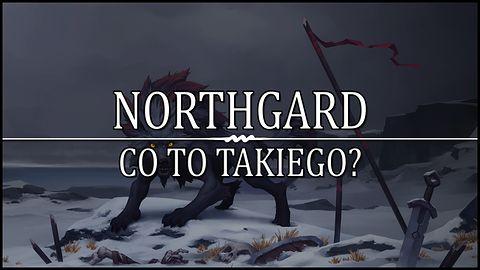 Co to takiego... Northgard?