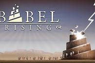 Nie pozwól ludziom sięgnąć niebios - Babel Rising [recenzja]