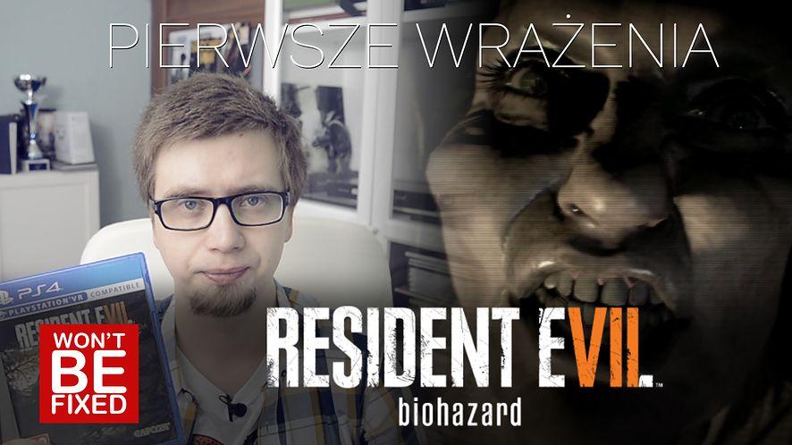Resident Evil 7 - Pierwsze wrażenia - Czy to jeszcze Resident Evil?