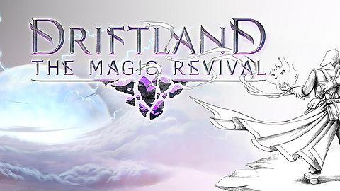Polskie Driftland: The Magic Revival zrobi z nas czarodziciela