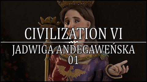 Civilization VI - Seria Jadwigą Andegaweńską!