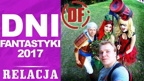 DNI FANTASTYKI 2017 - RELACJA