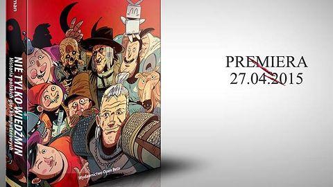 """Możecie już zamawiać książkę Marcina Kosmana """"Nie tylko Wiedźmin. Historia polskich gier komputerowych"""""""