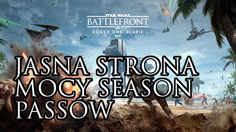 Star Wars: Battlefront i jasna strona mocy season passów