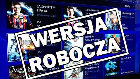 Zaniepokoiły Was gry po 304 złote na PS Store w PlayStation 4?
