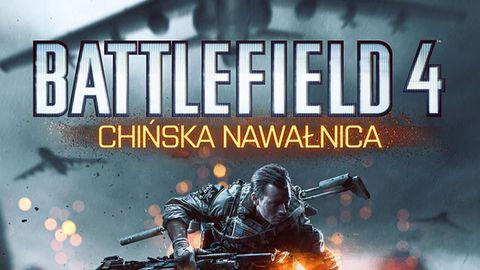 Jakby Battlefield 4 brakowało problemów, Chińska Nawałnica przynosi nowe