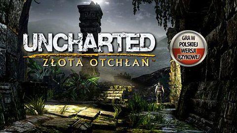 Uncharted: Złota Otchłań - recenzja
