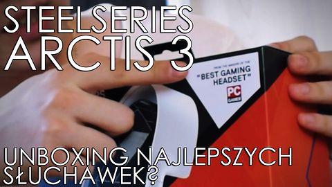 Unboxing słuchawek SteelSeries Arctis 3
