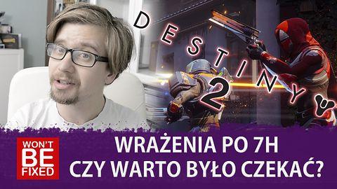 Destiny 2 - Czy warto było czekać? - Wrażenia po ok. 7h gry!