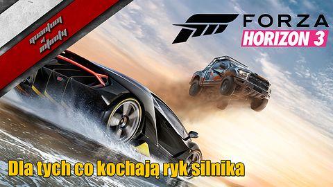 Forza Horizon 3 - Dla tych co kochają ryk silnika
