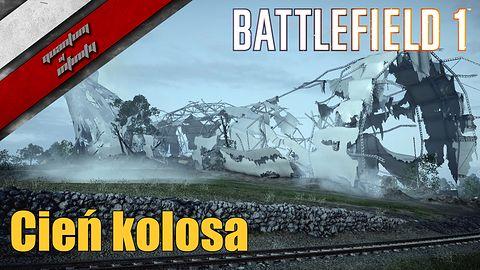 Battlefield 1 - Cień kolosa