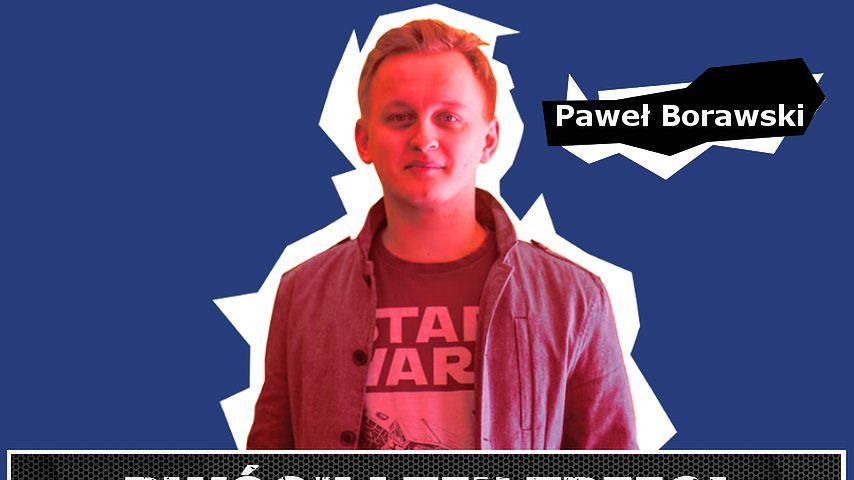 Dwóch i Ten Trzeci #14 - Paweł Borawski. O gamescomie, pracy naczelnego i przyszłości wielkich targów