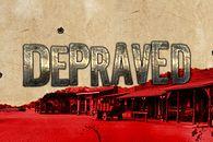 Depraved - trudy życia na Dzikim Zachodzie