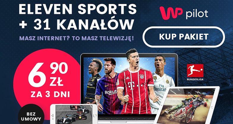 3-dniowy dostęp do transmisji na żywo w kanałach Eleven Sports za 6,90 tylko w ten weekend