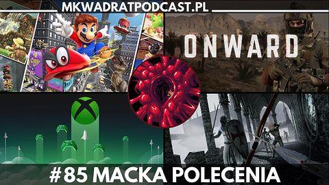 MKwadrat #85 – Macka polecenia
