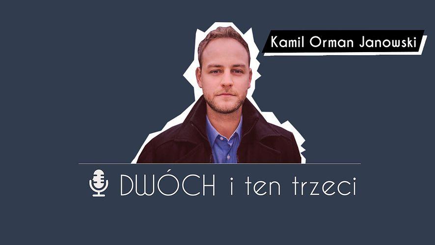 Dwóch i Ten Trzeci - Kamil Orman Janowski, człowiek, który ożywił Path of Exile