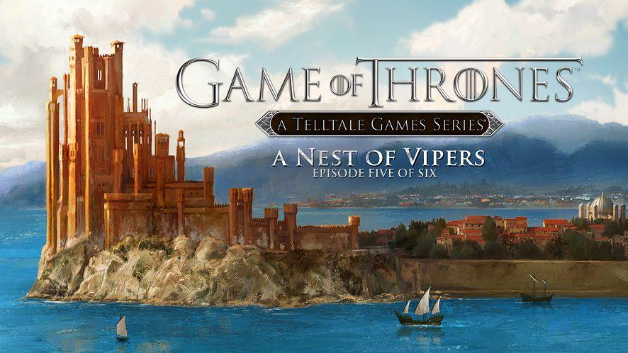 A Nest of Vipers - to już prawie finał Gry o Tron