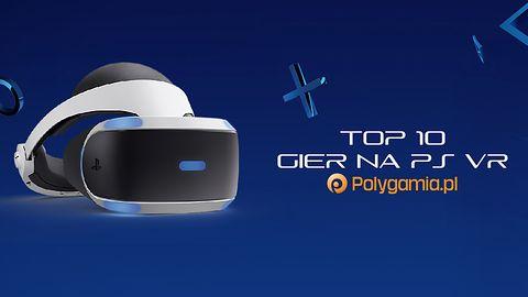 10 najlepszych gier na PlayStation VR [wideo]