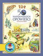 50 najpiękniejszych opowieści. Klasyka dla dzieci